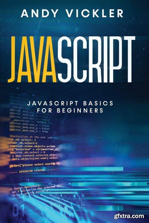 Javascript: Javascript basics for Beginners
