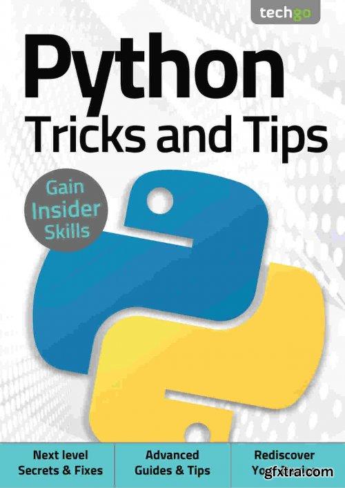 Python, Tricks And Tips - 5th Edition 2021