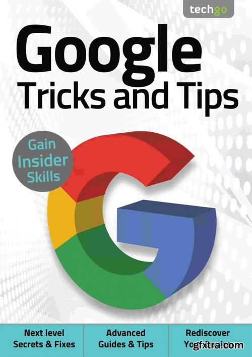 Google, Tricks And Tips - 5th Edition, 2021