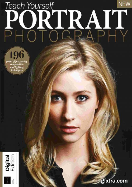 Teach Yourself Portrait Photography - Third Edition, 2021