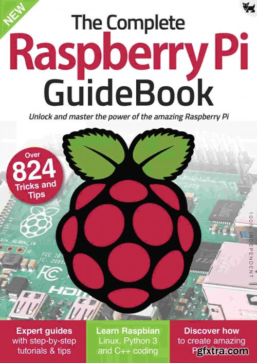 The Complete Raspberry Pi GuideBook - Edition 2021