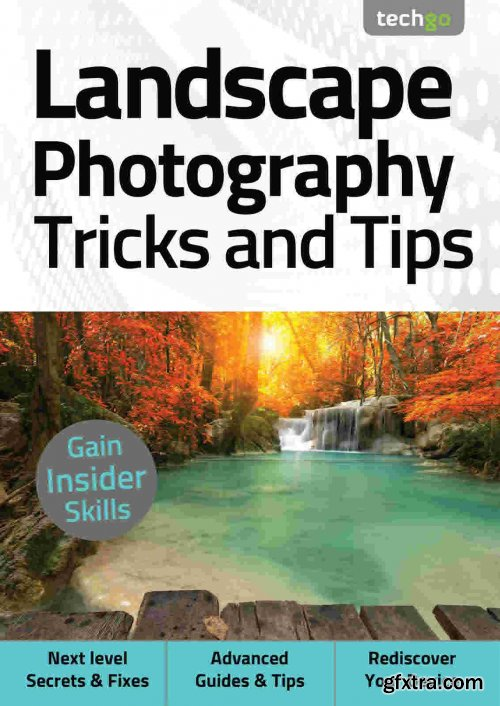 Landscape Photography, Tricks And Tips - 5th Edition 2021