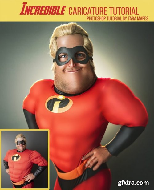 Mr Incredible Caricature Tutorial by Tara Mapes - Photomanipulation and Surreal Editing Tutorial