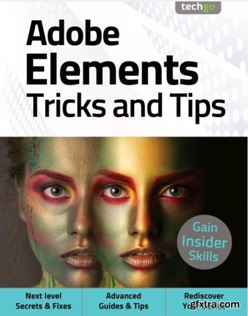 Adobe Elements Tricks and Tips – 5th Edition 2021