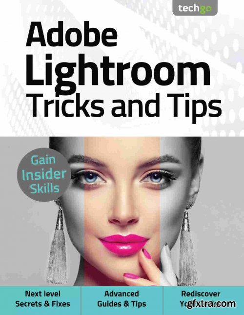 Adobe Lightroom, Tricks And Tips - 5th Edition 2021