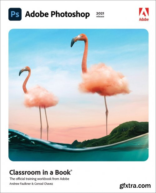 Adobe Photoshop Classroom in a Book (2021 release)
