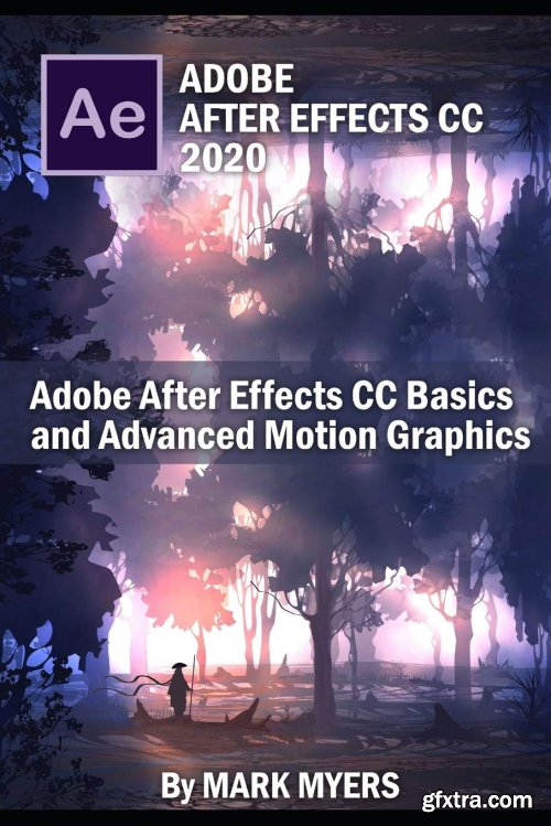 Adobe After Effects CC Basics and Advanced motion graphics