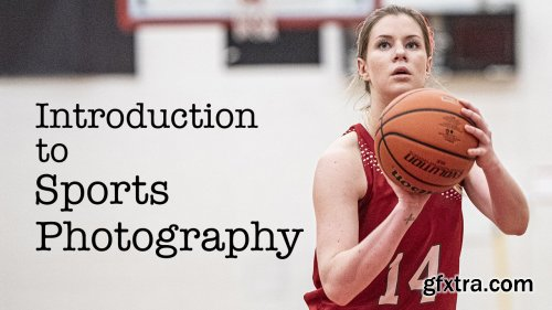Introduction to Sports Photography