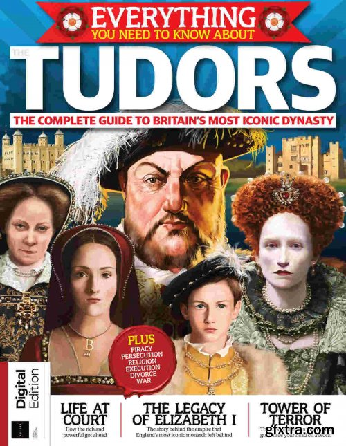 All About History: Everything you need to know about Tudors - 3rd Edition,2021