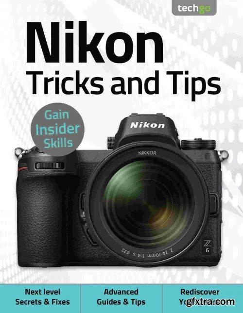 Nikon, Tricks And Tips - 5th Edition 2021