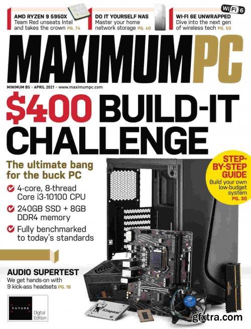 Maximum PC - April 2021