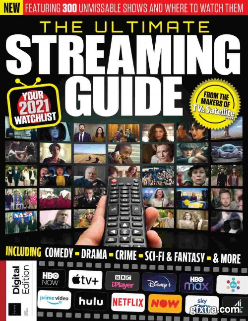 The Ultimate Streaming Guide - First Edition, 2021