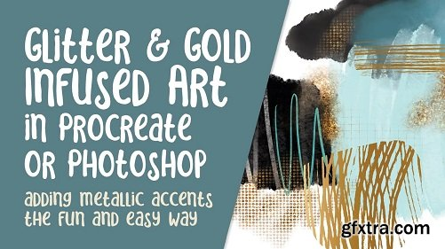 Glitter and Gold Infused Abstract Art in Procreate or Photoshop