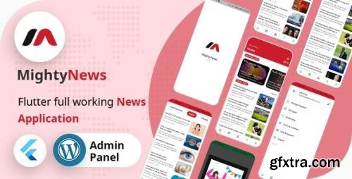 CodeCanyon - MightyNews v19.0 - Flutter 2.0 News App with Wordpress backend - 29648579