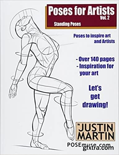 Poses for Artists - Standing Poses: An essential reference for figure drawing and the human form (Inspiring Art and Artists)