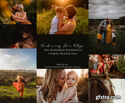 Embracing the Edge with Lauren Grayson - Photography Tutorial