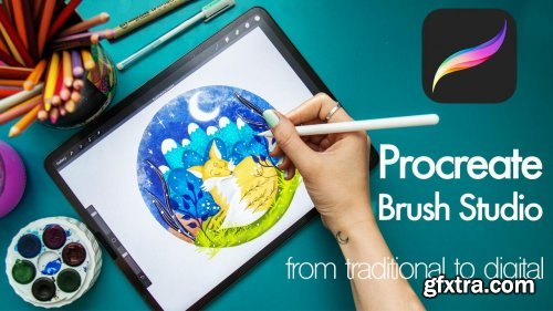 Procreate Brush Studio - From Traditional to Digital