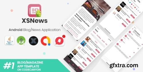 CodeCanyon - XSNews v1.0 - Android News/Blog Multipurpose Application [XServer] - 28855093