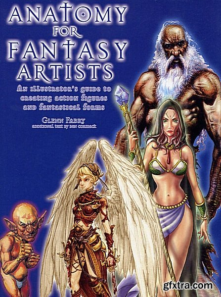 Anatomy for Fantasy Artists An Illustrators Guide to Creating Actions