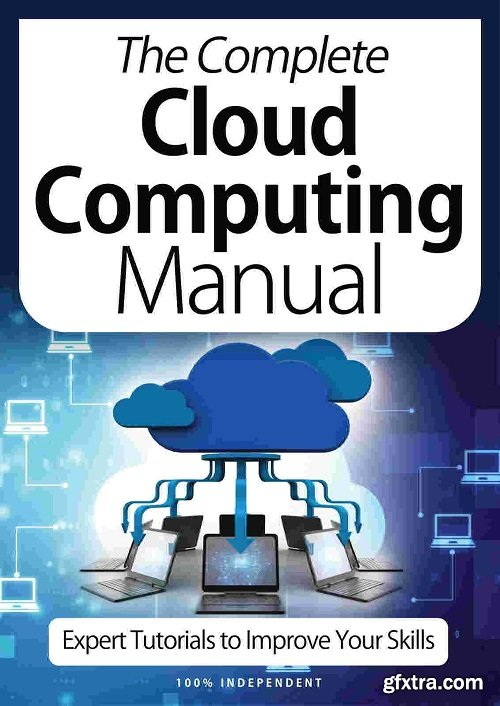 The Complete Cloud Computing Manual - 9th Edition 2021