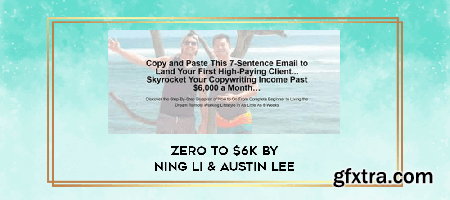 Ning Li & Austin Lee - Zero to $6K