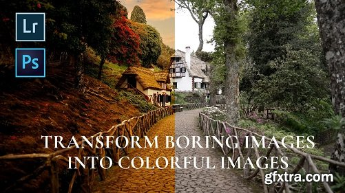 Travel Photography: Transform boring pictures into colorful images - Lightroom & Photoshop