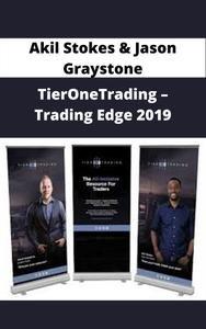 Akil Stokes & Jason Graystone - TierOneTrading - Trading Edge 2019 Aug. 19th-22nd