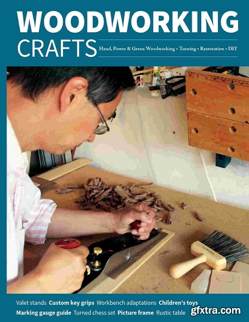 Woodworking Crafts - Issue 67, May/June 2021