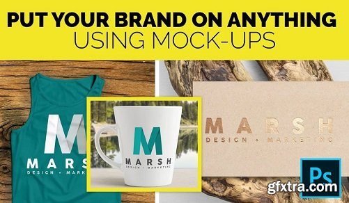 Put Your Brand on Anything Using Mockups