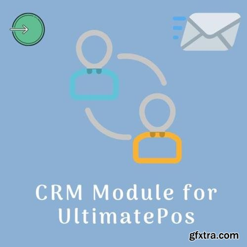UltimateFosters - CRM module for UltimatePOS v1.0