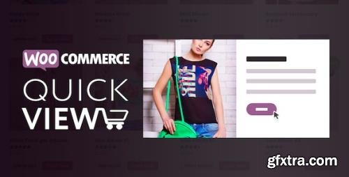 CodeCanyon - WooCommerce Quick View v1.8.1 - 19801709 - NULLED