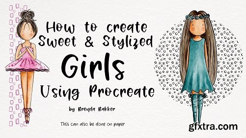 How to create Sweet and Stylized Girls using Procreate