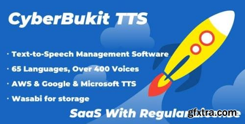 CodeCanyon - CyberBukit TTS v1.0.5 - Text to Speech - SaaS Ready - 30131380 - NULLED