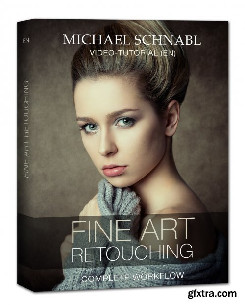 Fine Art Retouching - Complete Workflow by Michael Schnabl