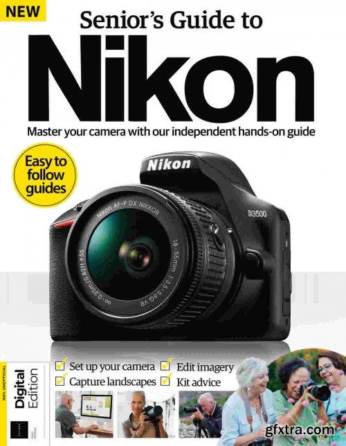 Senior's Guide To Nikon Camera Book - First Edition, 2021