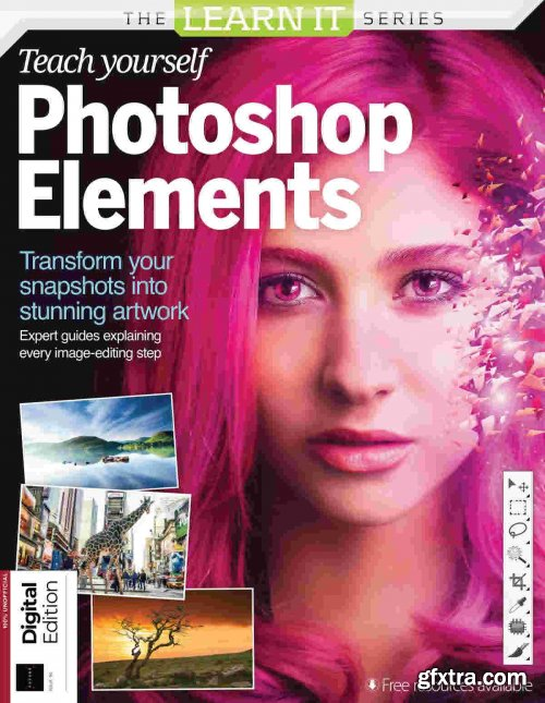 The Learn It Series: Teach Yourself Photoshop Elements - Issue 90, 2021