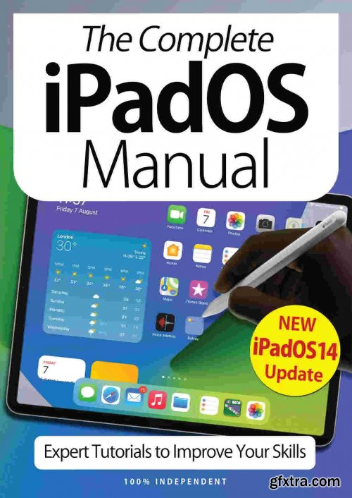 The Complete iPad Manual - 7th Edition 2021