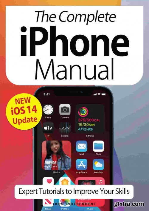The Complete iPhone Manual - 7th Edition, 2021