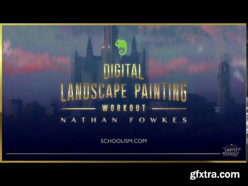 Digital Landscape Painting Workout with Nathan Fowkes