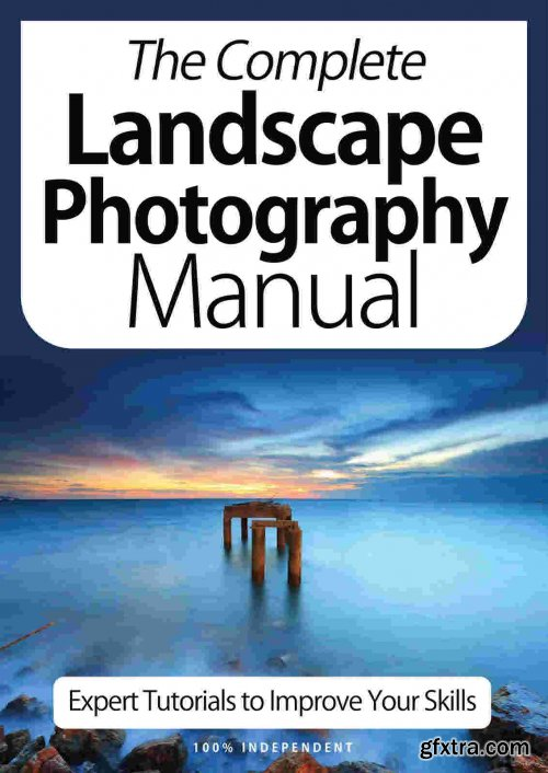 The Complete Landscape Photography Manual - 9th Edition 2021
