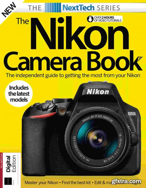 The NextTech Series Nikon Camera book - Issue 90, 2021