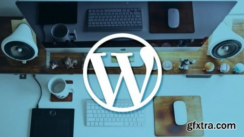 Getting Started With Wordpress - A Beginners Guide