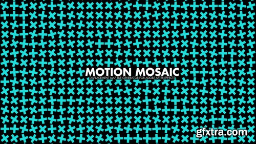 Motion Mosaic 1.0 - Displacement Map Tile Generator