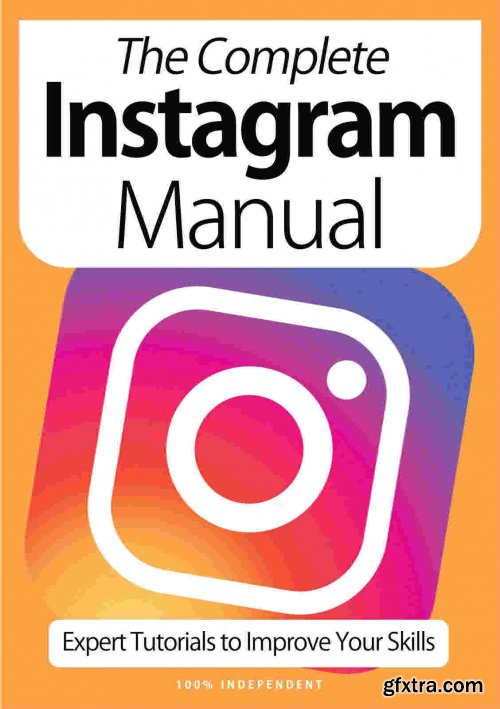 The Complete Instagram Manual - 9th Edition, 2021