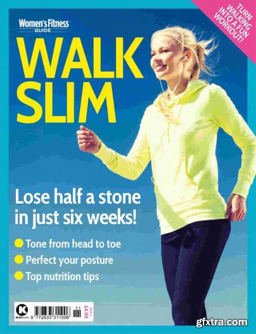 Women's Fitness Guide: Walk Slim - Issue 11, 2021