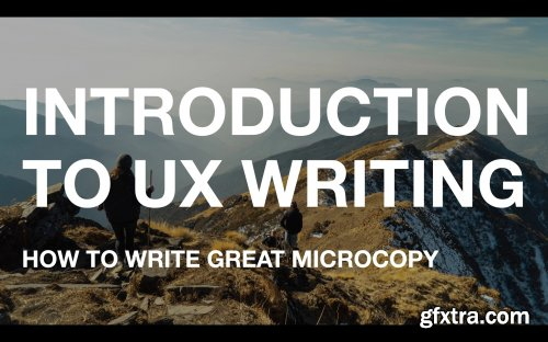 Introduction to UX Writing: How to Write Great Microcopy
