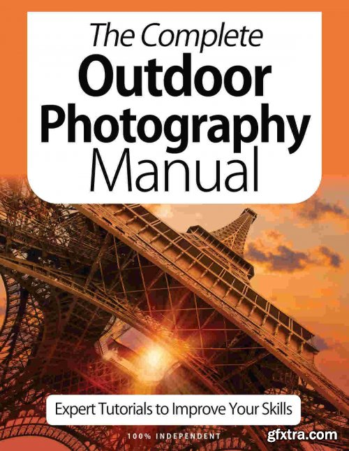 The Complet Outdoor Photography Manual - 9th Edition 2021