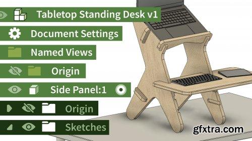 Fusion 360: Design a Parametric Standing Desk