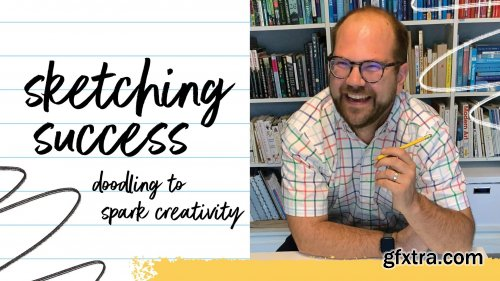 Sketching Success: Doodling to Spark Creativity