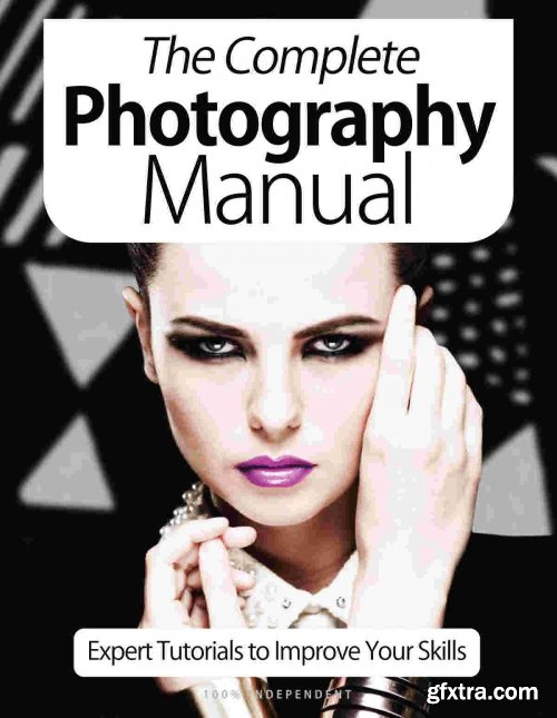The Complete Photography Manual - 9th Edition 2021